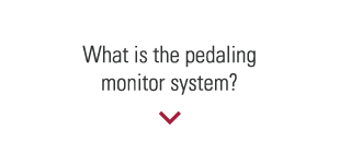 What is the pedaling monitor system?
